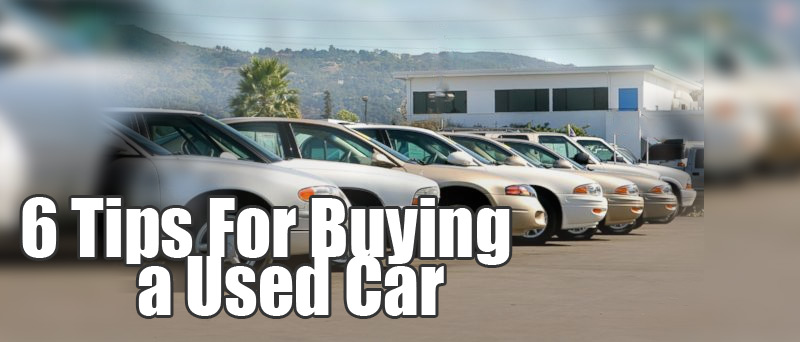 6 Tips For Buying A Used Car Find Me A Car