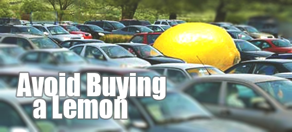 tips to avoid buying a lemon used cars rh newroads ca Used Car Buying Tips Federal Used Car Buyers Guide