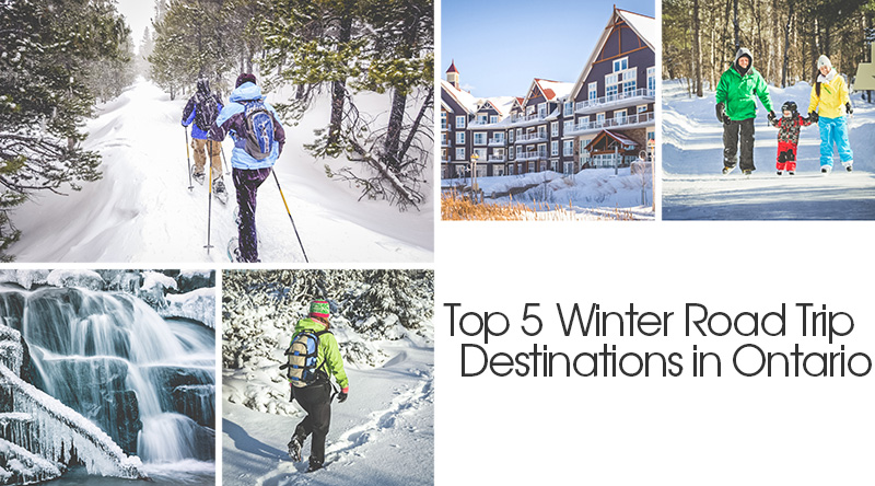 top 5 winter road trip destinations in ontario