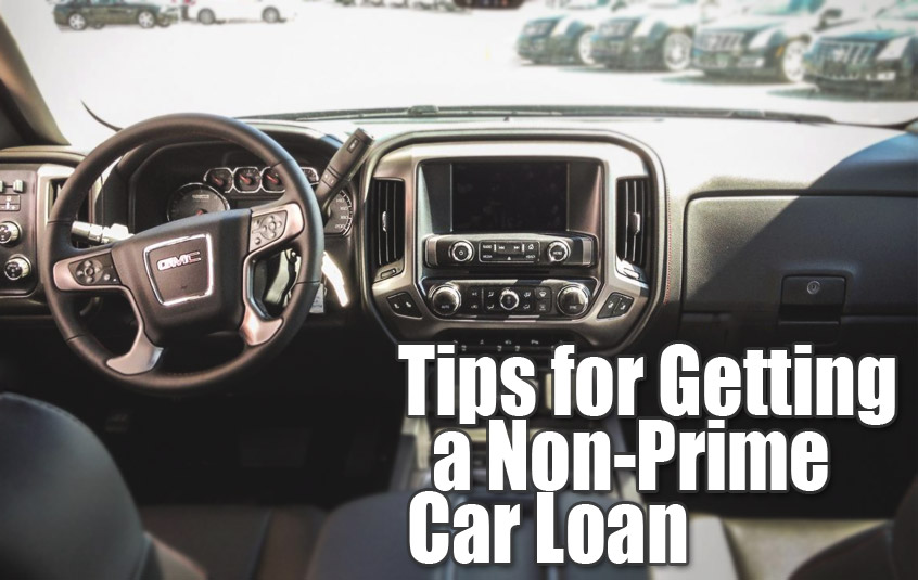 Tips for Getting a Non-Prime Car Loan