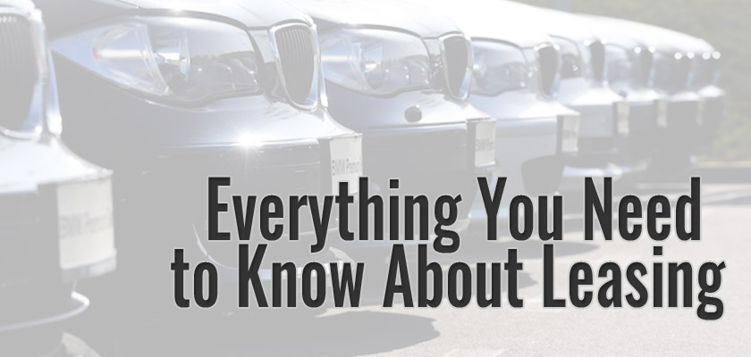 Everything You Need to Know About Leasing