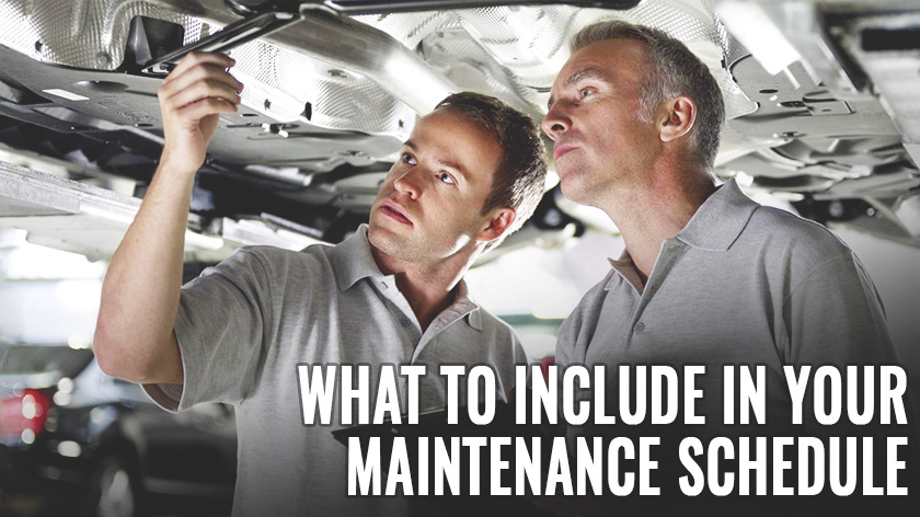 What to Include in Your Maintenance Schedule