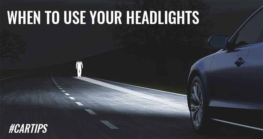 When to use your Headlights