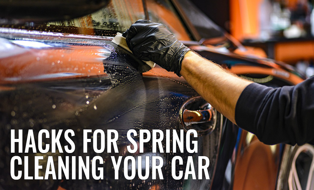 Hacks for Cleaning your Car this Spring